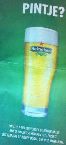 Volgens de kranten advertentie van Heineken zijn zij het beste bier van Belgie